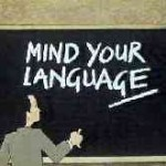 Mind your language - management lesson
